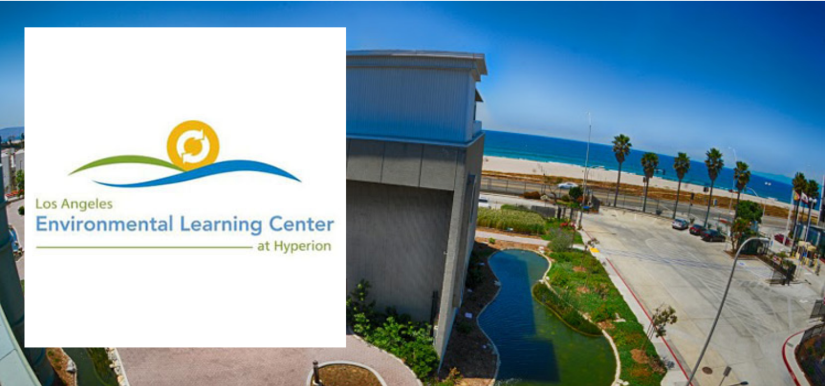 Los Angeles Environmental Learning Center at Hyperion