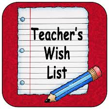 Teacher's Wish List