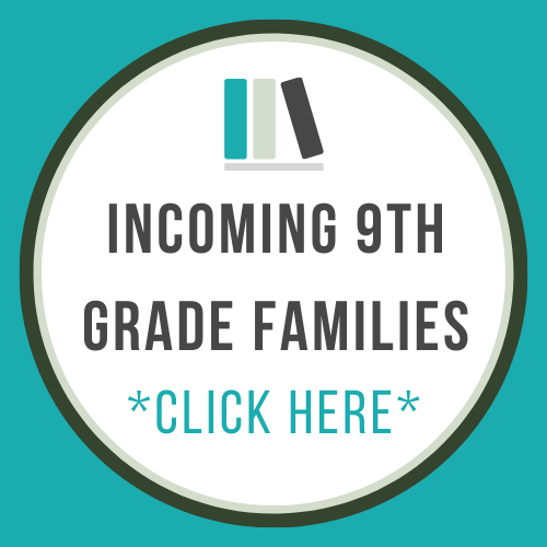 Incoming 9th Grade Families Click Here