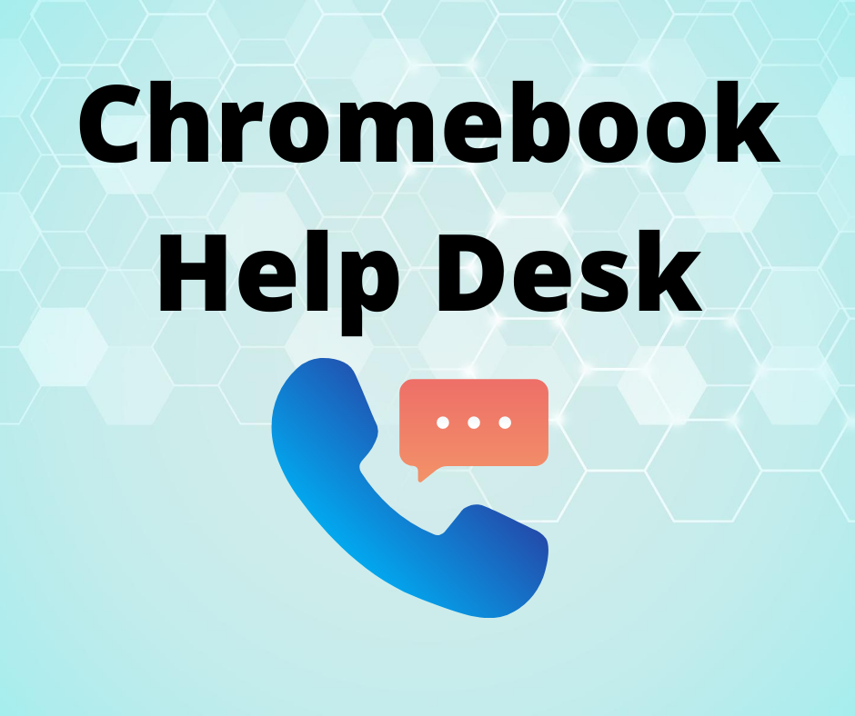 Chromebook Help Desk