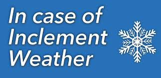 In Case of Inclement Weather