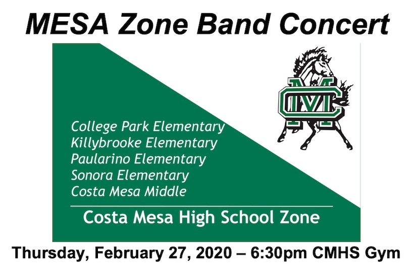 MESA Zone Band Concert Thursday, February 27, 2020 6:30 pm CMHS Gym
