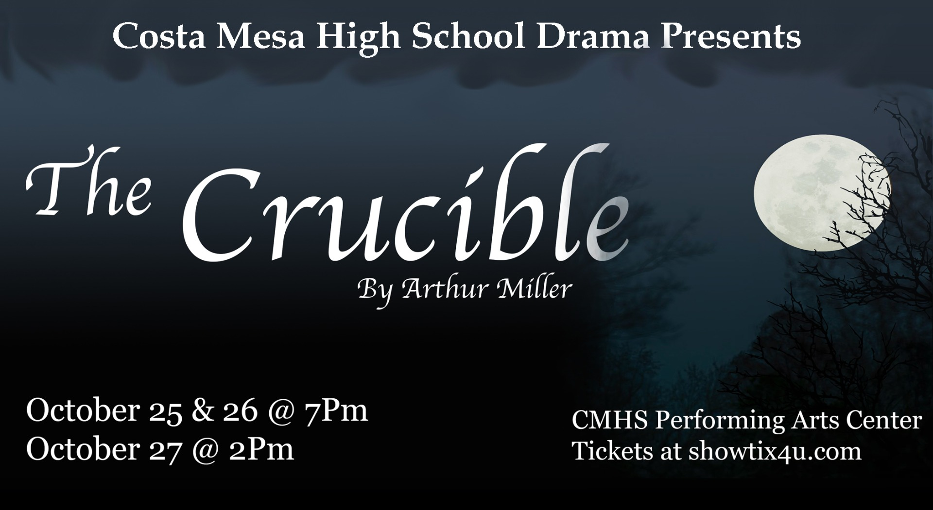 CMHS Drama Presents The Crucible, October 25 & 26 @ 7 pm, October 27 @ 2 pm