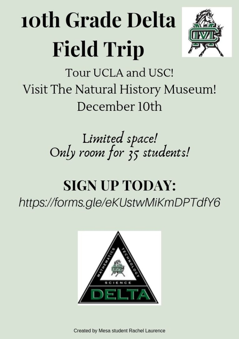 10th Grade Delta Field Trip to UCLA and USC. Visit The Natural History Museum,  December 10th Limited Space Only room for 35 students!