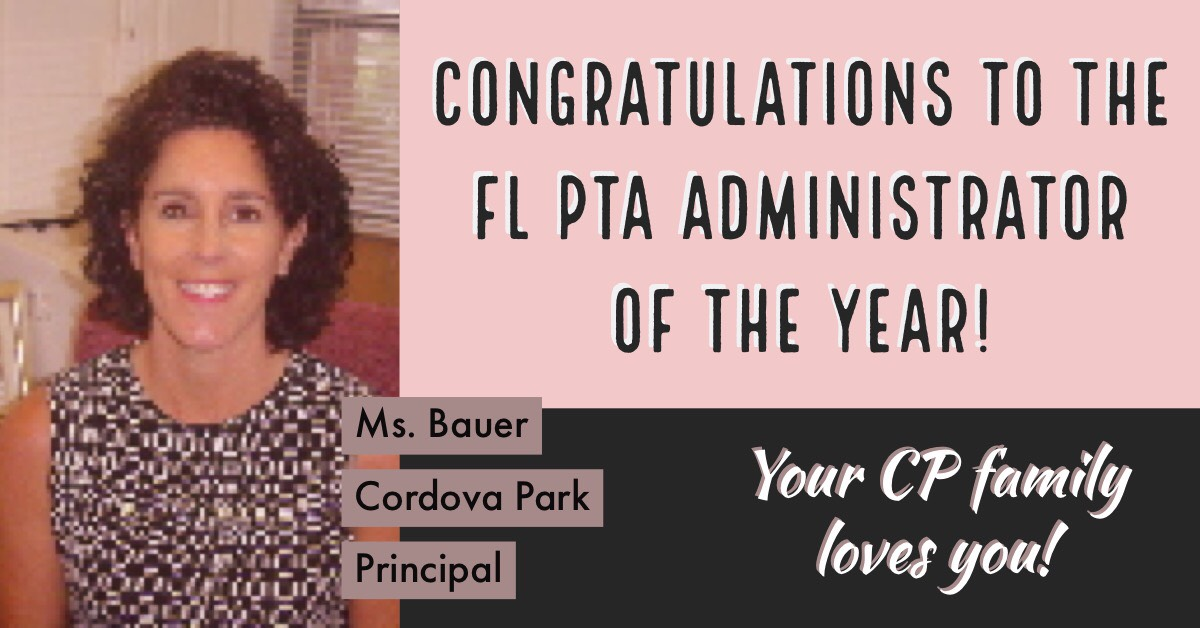 Florida PTA Administrator of the Year - Ms. Bauer