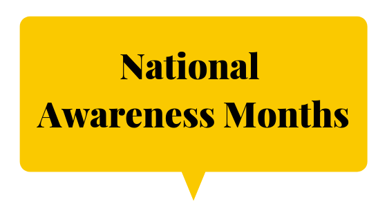 National awareness months