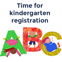 kindergarten registration time