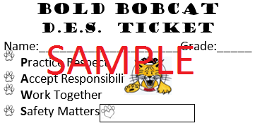 Sample of DES Bold Bobcat Ticket