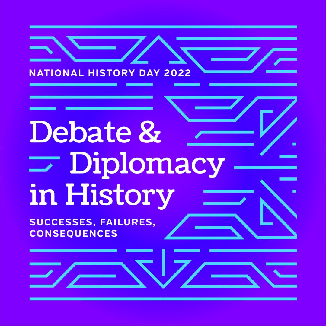 National History Day 2022 Debate and Diplomacy in History