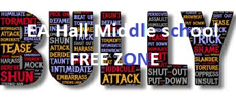 EA HAll Middle School Bully Free Zone
