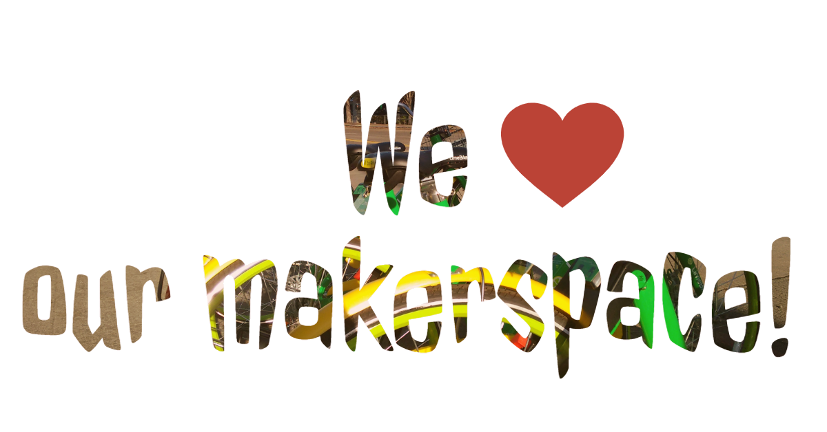We love our Makerspace banner