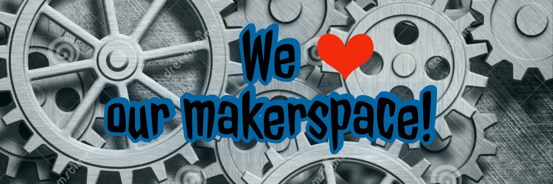 We love our Makerspace image