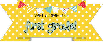 welcome to first grade.png