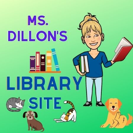 Ms. Dillon's Library Site
