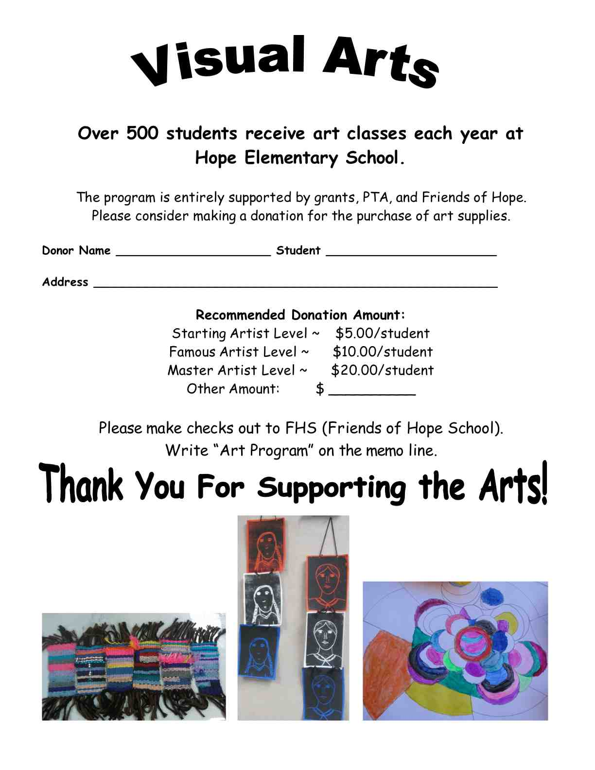Over 500 students receive art classes each year at Hope Elementary School