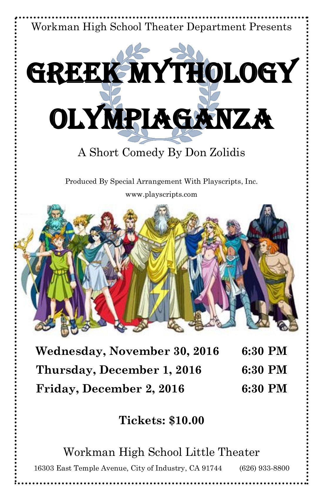 Workman High School Theater Presents Greek Mythology Olympiaganza