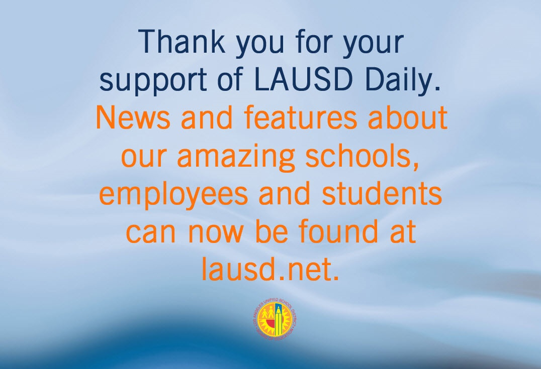Thank you for your Support of LAUSD Daily