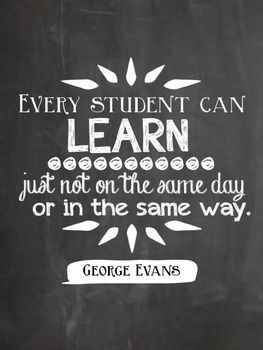 every student can learn, just not in the same way