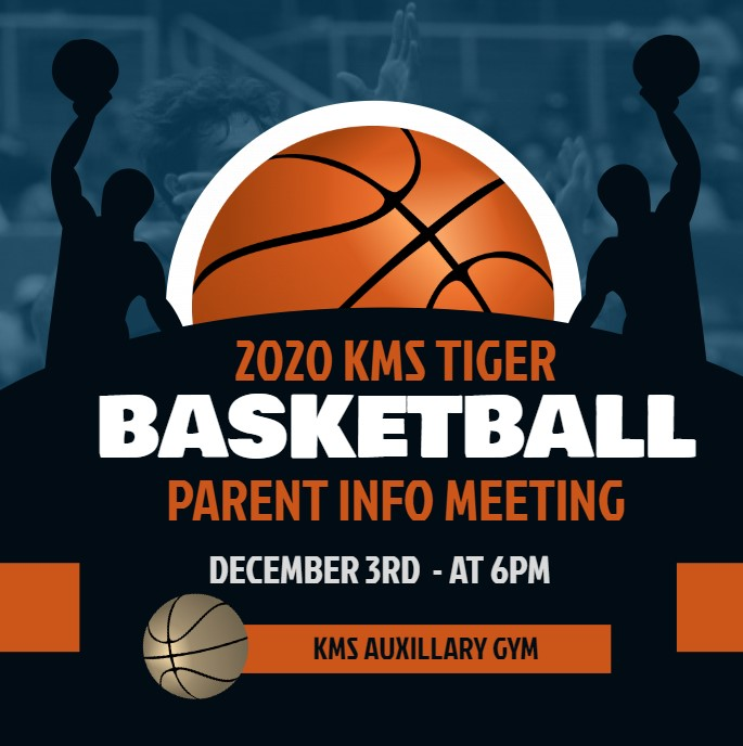 2020 KMS TIGER BASKETBALL PARENT INFO MEETING