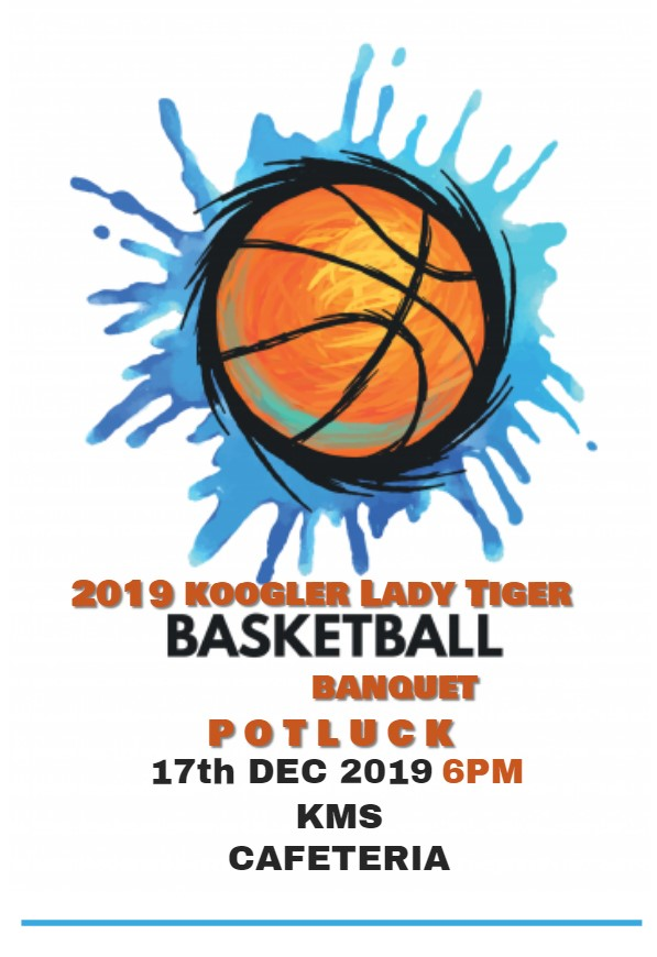 2019 LADY TIGER BASKETBALL BANQUET - 12-17-19 at 6pm