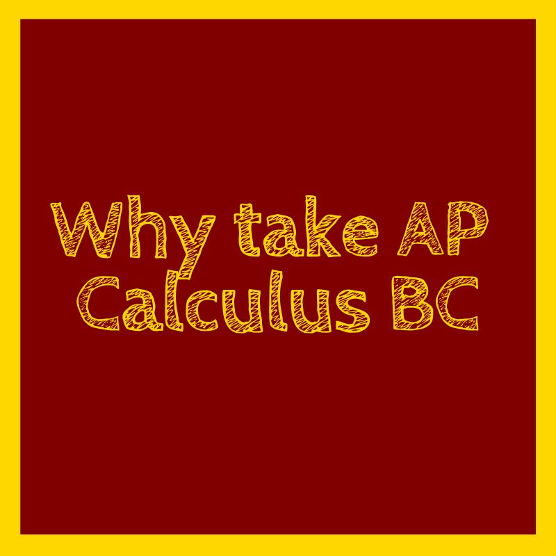Why take AP Calculus BC?