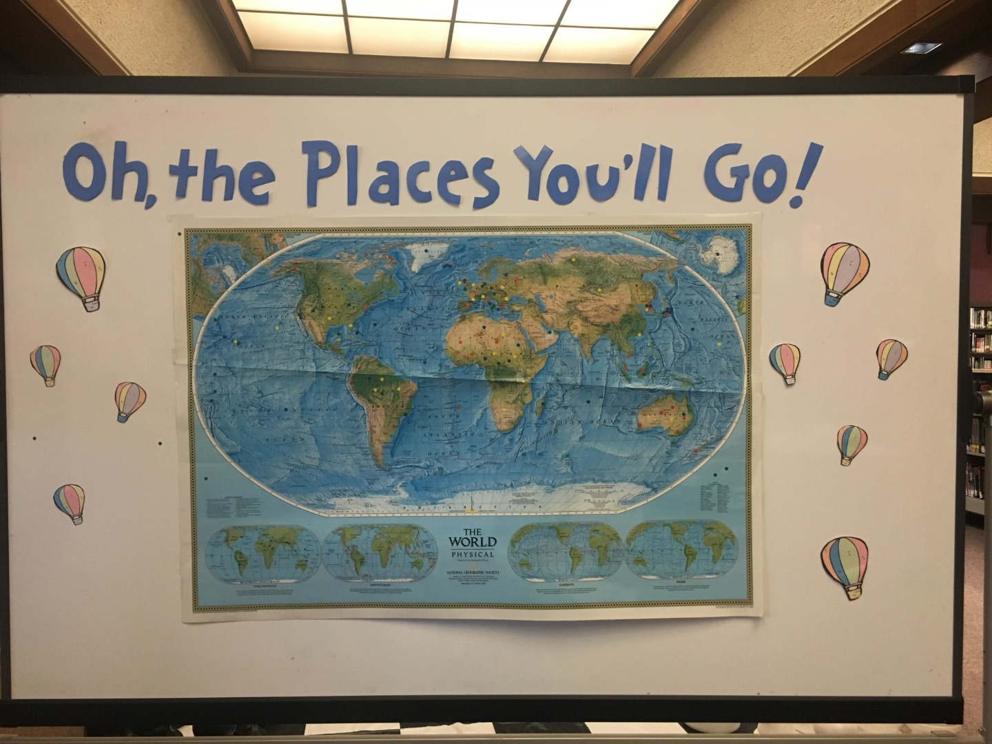 OH, THE PLACES YOU'LL GO!!!