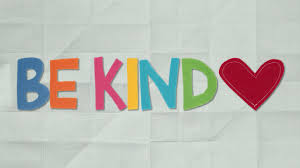A picture that says be kind