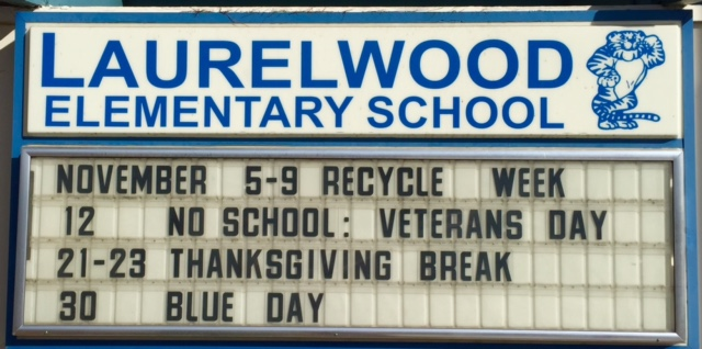 photo of school's marquee for November 1-30, 2018
