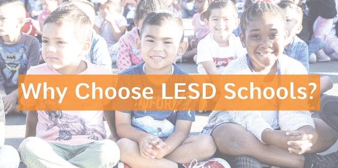 Why Choose LESD Schools?