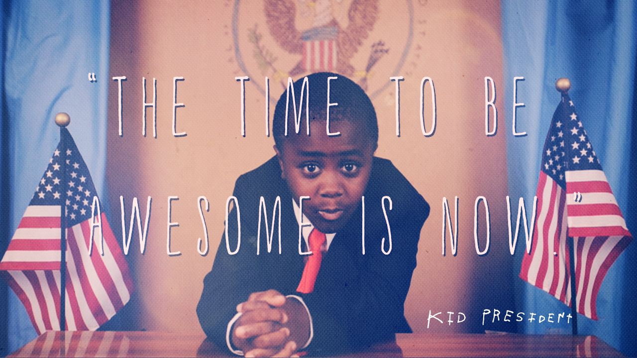 Kid-President-time-to-be-awesome