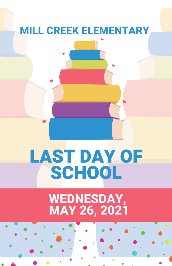 Last day of school May 26