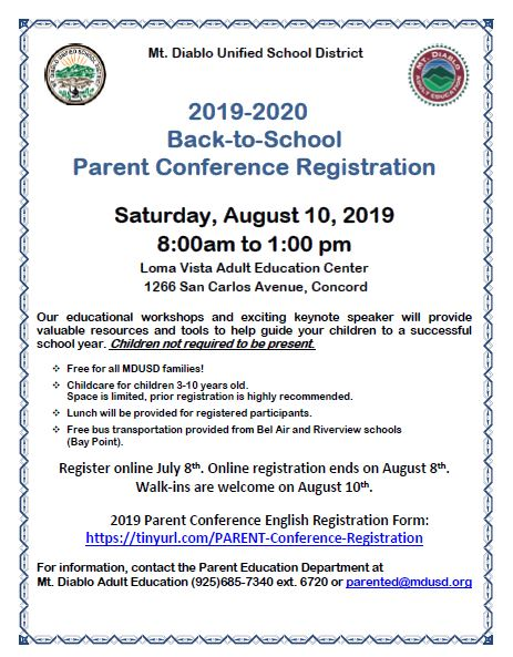 Mt. Diablo Unified School District 2019-2020 Back to School Parent Conference  Saturday, August 10, 2019, 8:00am to 1:00pm