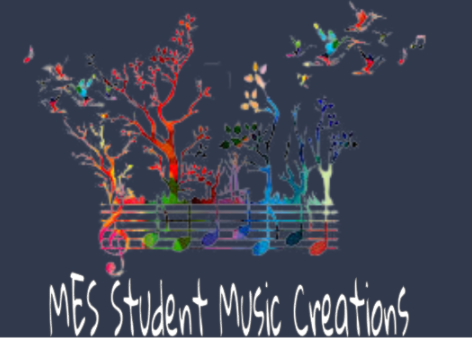 MES Student Music Creations