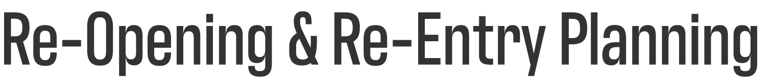 Re-opening and Re-entry Banner