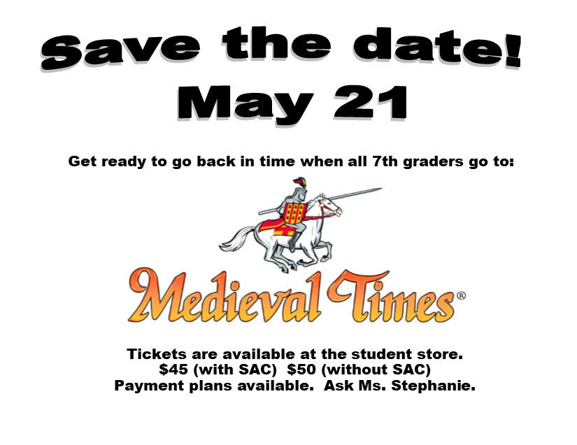 Medieval Times trip 5/21. tickets on sale now