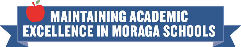 banner Maintaining Academic Excellence in Moraga Schools