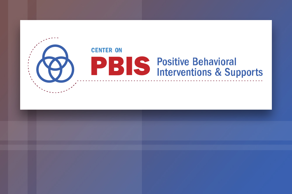 Center on Positive Behavioral Interventions & Supports (PBIS)