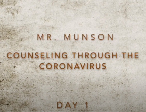 Counseling Through COVID19 with Mr. Munson