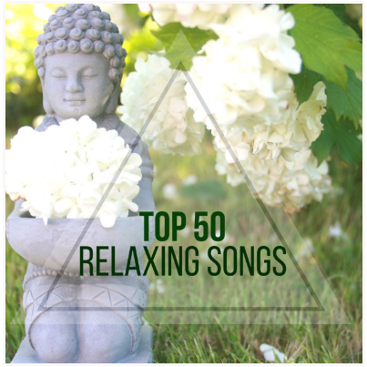 Top 50 Relaxing Songs