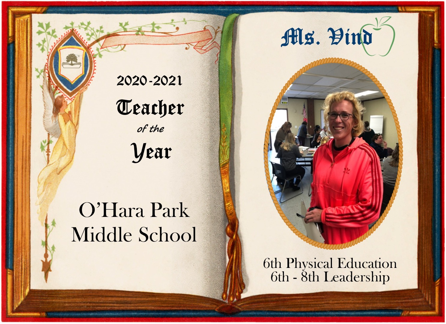 Ms. Vind, O'Hara Park Teacher of the year