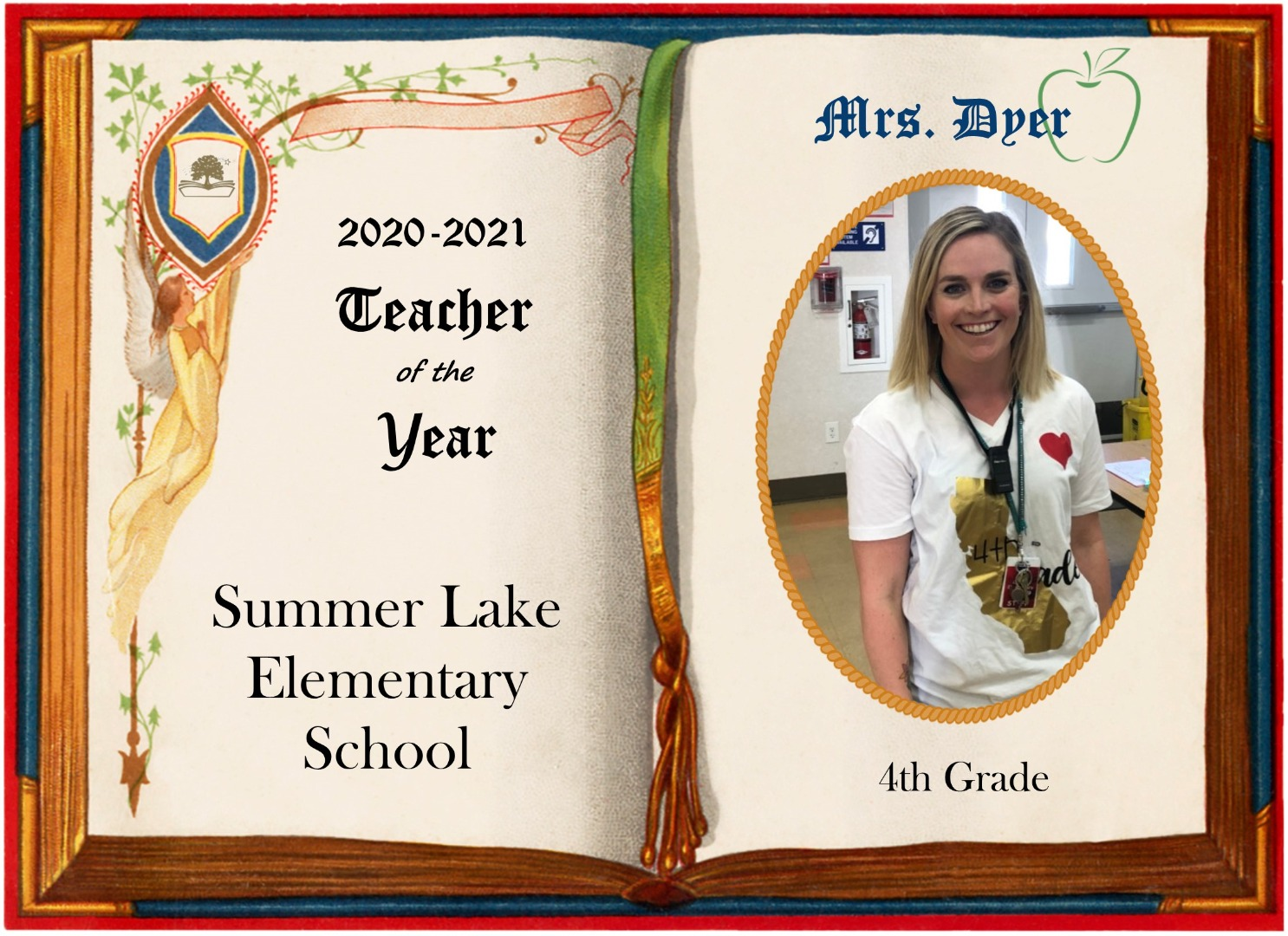 Mrs. Dyer, Summer Lake Teacher of the Year.