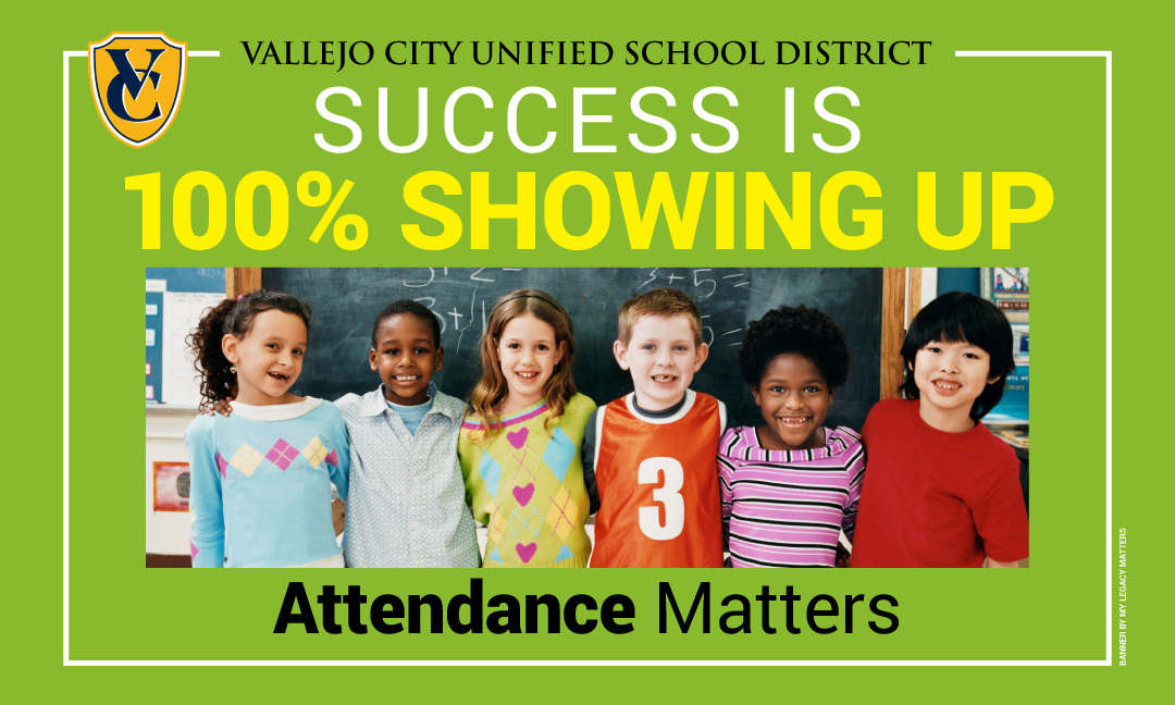 Attendance matters. Success is 100% showing up.