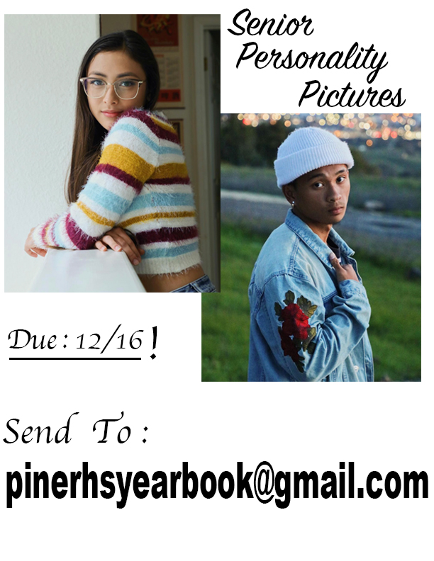 Send Senior Personality Pictures to by 12/16