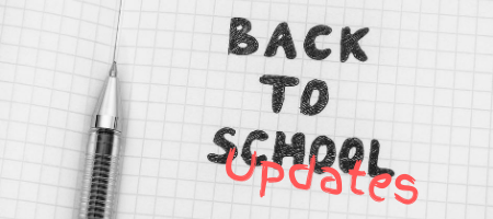 Back to school updates