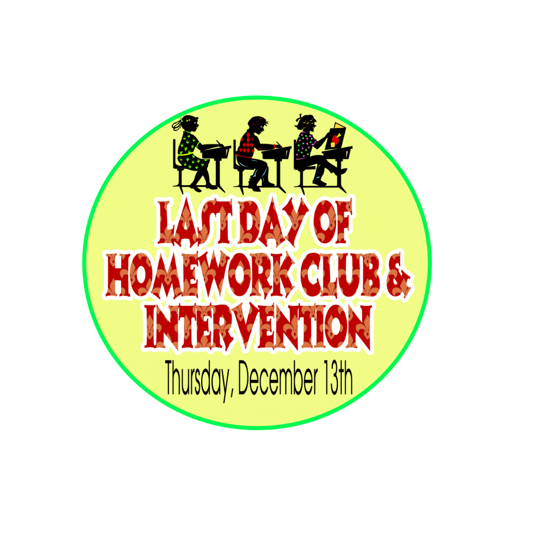 last day for homework club and intervention