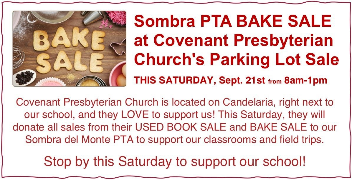Bake Sale at Covenant Presbyterian Church Saturday, September 21st from 8am to  1pm.