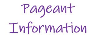 Pageant Information