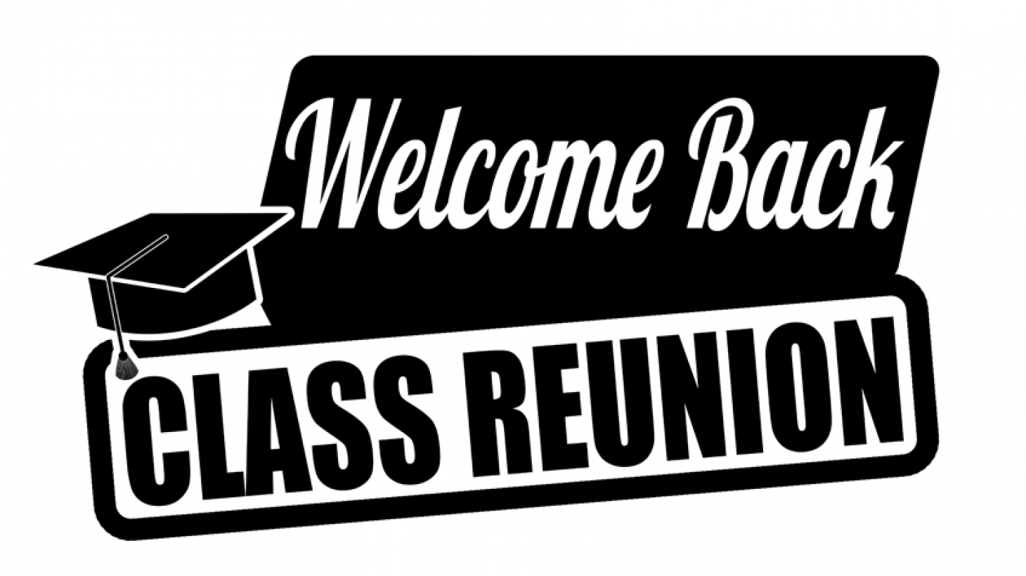 Welcome Back Class Reunion
