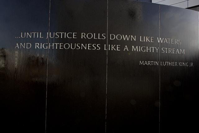 ...UNTIL JUSTICE ROLLS DOWN LIKE WATERS AND RIGHTEOUSNESS LIKE A MIGHTY STREAM  - MLK
