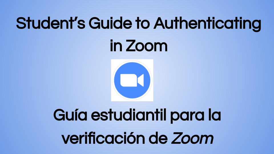 Student's Guide to Authenticating in Zoom